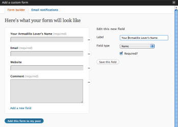 Jetpack 1.3 Released: Contact Forms  Jetpack 1.3 is here and adds a new feature: Contact Forms. If you've used WordPress.com's Contact Forms or Grunion Contact Form, Jetpack's new feature should look familiar. To create a contact form, click the contact form icon above the post editor. A popup will appear allowing you to add, edit,…