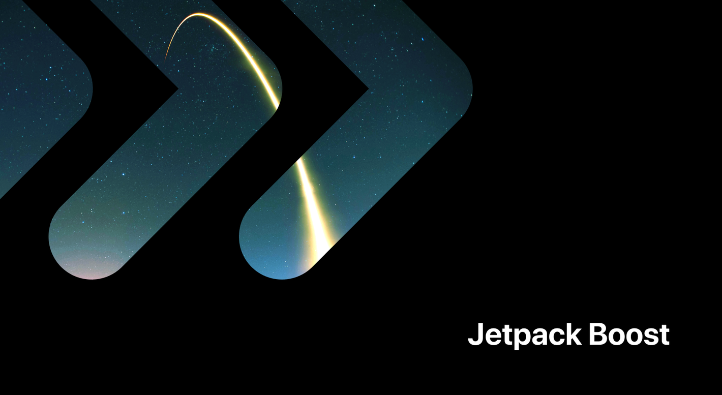 Improve your site performance and SEO for free with Jetpack Boost