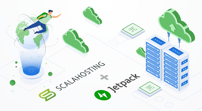 Jetpack and ScalaHosting: Better Together